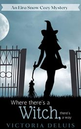 bargain ebooks Where There's a Witch, There's a Way Paranormal Cozy Mystery by Victoria DeLuis