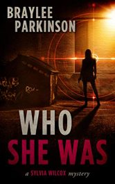 amazon bargain ebooks Who She Was  Mystery/Thriller by Braylee Parkinson