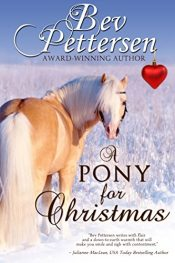 bargain ebooks A Pony for Christmas Young Adult/Teen by Bev Pettersen