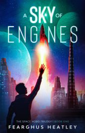 bargain ebooks A Sky of Engines First Contact Science Fiction by Fearghus Heatley