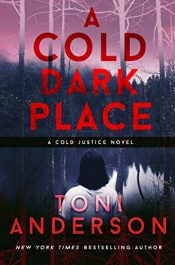 amazon bargain ebooks A Cold Dark Place Thriller by Toni Anderson