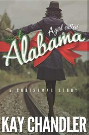 amazon bargain ebooks A Girl Called Alabama Historical Fiction by Kay Chandler