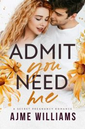 bargain ebooks Admit You Need Me Romance by Ajme Williams