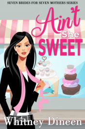 bargain ebooks Ain't She Sweet! Chic Lit Romance by Whitney Dineen