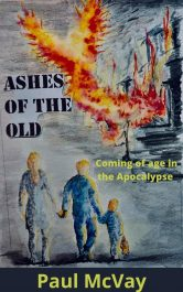 amazon bargain ebooks Ashes Of The Old Dystopian Science Fiction Adventure by Paul McVay