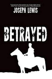 bargain ebooks Betrayed Crime Thriller by Joseph Lewis