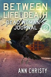 bargain ebooks Between Life and Death: Dead Woman's Journal Horror by Ann Christy