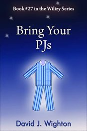 bargain ebooks Bring Your PJs Young Adult/Teen Action/Adventure by David Wighton