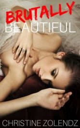 bargain ebooks Brutally Beautiful Romance Suspense by Christine Zolendz