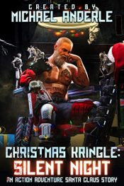 bargain ebooks Christmas Kringle: Silent Night Urban Fantasy Action Thriller by Michael Anderle