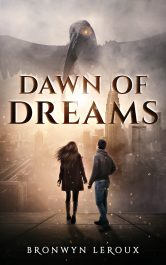 bargain ebooks Dawn of Dreams Young Adult/Teen Futuristic Fantasy by Bronwyn Leroux