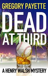 amazon bargain ebooks Dead at Third Mystery by Gregory Payette
