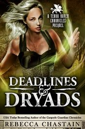 bargain ebooks Deadlines & Dryads Action/Adventure Fantasy by Rebecca Chastain