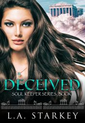 amazon bargain ebooks Deceived Young Adult/Teen Paranormal Fantasy by L.A. Starkey