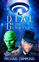 bargain ebooks Dial G for Gravity Sci-Fi Comedy by Michael Campling