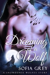 amazon bargain ebooks Dreaming of a Wolf Paranormal Romance by Sofia Grey