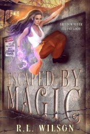 bargain ebooks Escaped by Magic Urban Fantasy by R.L. Wilson