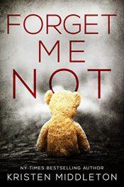 amazon bargain ebooks Forget Me Not Thriller by Kristen Middleton