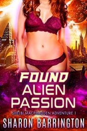 bargain ebooks Found Alien Passion SciFi Erotic Romance by Sharon Barrington