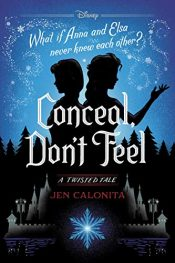 amazon bargain ebooks Frozen: Conceal, Don't Feel Young Adult/Teen by Jen Calonita