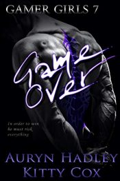 bargain ebooks Game Over (Gamer Girls Book 7) Erotic Romance by Auryn Hadley & Kitty Cox