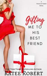 amazon bargain ebooks Gifting Me To His Best Friend Erotic Romance by Katee Robert