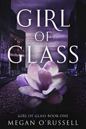 bargain ebooks Girl of Glass Young Adult/Teen Dystopian SciFi by Megan O'Russell