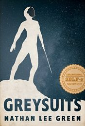 bargain ebooks Greysuits Science Fiction by Nathan Lee Green