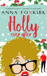 amazon bargain ebooks Holly Ever After Romcom Romance by Anna Foxkirk