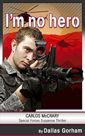 amazon bargain ebooks I'm no hero Action Adventure by Dallas Gorham