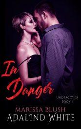 bargain ebooks In Danger Erotic Romance by Marissa Blush