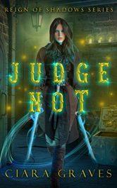 bargain ebooks Judge Not Dark Fantasy Horror by Ciara Graves