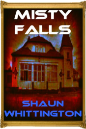 bargain ebooks Misty Falls Horror by Shaun Whittington