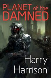 amazon bargain ebooks Planet of the Damned Science Fiction by Harry Harrison