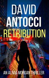 amazon bargain ebooks Retribution: An Alivia Morgan Thriller Thriller by David Antocci