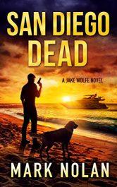 bargain ebooks San Diego Dead Action Adventure Thriller by Mark Nolan
