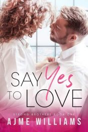bargain ebooks Say Yes To Love Romance by Ajme Williams