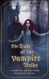 bargain ebooks The Tale of the Vampire Bride Historical Horror by Rhiannon Frater