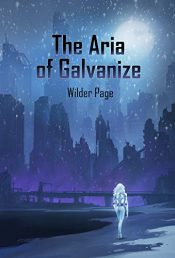 amazon bargain ebooks The Aria of Galvanize Science Fiction by Wilder Page