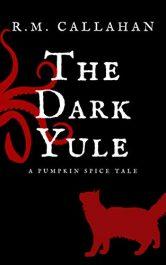 bargain ebooks The Dark Yule Dark Fantasy Horror by R.M. Callahan