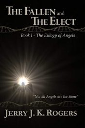 amazon bargain ebooks The Fallen and the Elect: Book I - The Eulogy of Angels Christian Occult Horror by Jerry Rogers