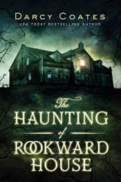 amazon bargain ebooks The Haunting of Rookward House Horror by Darcy Coates