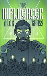 amazon bargain ebooks The Influencer Horror by Alex Grass