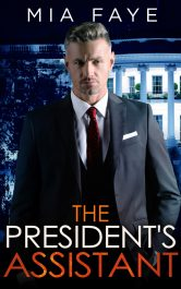 bargain ebooks The President's Assistant Contemporary Romance by Mia Faye