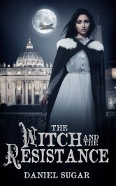 amazon bargain ebooks The Witch and The Resistance Dark Fantasy/Horror by Daniel Sugar