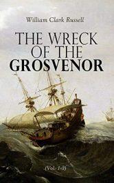 amazon bargain ebooks The Wreck of the Grosvenor Classic Sea Adventure by William Clark Russell