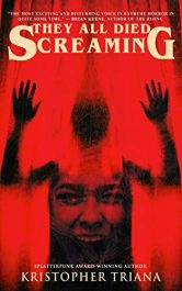 amazon bargain ebooks They All Died Screaming Horror by Kristopher Triana