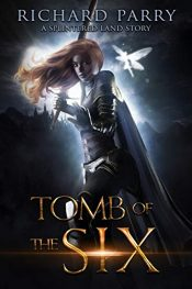 bargain ebooks Tomb of the Six Dark Fantasy Adventure by Richard Parry