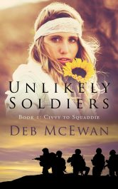 amazon bargain ebooks Unlikely Soldiers Book 1 (Civvy to Squaddie) Action Adventure Historical Fiction by Deb McEwan