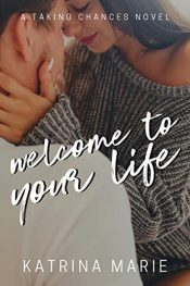 bargain ebooks Welcome to Your Life Young Adult/Teen by Katrina Marie